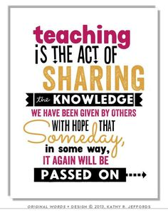 Teacher Gift Idea Print Teaching Is The Act Of Sharing Education Quote Art Classroom Wall Decor Retirement Gift Teacher Appreciation Poem - Bildung Teaching Quotes, Education Quotes For Teachers, Quotes For Students, Elementary Education, Quotes For Kids, Music Education, Teaching Tools, Teaching Resources, Teacher Signs