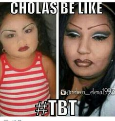 Cholas be like.. #mexican #humor