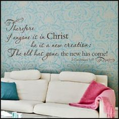 2 Corinthians 5:17 Wall Decal--$25.00