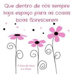#florescer #mensagem #amor