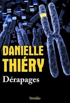 Dérapages (Danielle Thiéry) http://bookmetiboux.blogspot.fr/2015/09/derapages-danielle-thiery.html