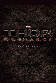 MARVEL's Thor 3: Ragnarok | Release date: July 28 2017