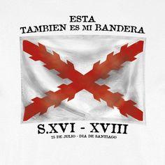 CAMISETA ESTA TAMBIÉN ES MI BANDERA. 25 JULIO - Camisetas con Historia… Tatoos, Spanish, Empire, Cabo, Madrid, Military, Maps, Soldiers, Modern History