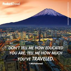 How much have you traveled?
