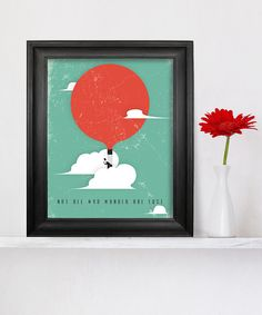 'Not All Who Wander' Print