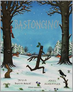 Amazon.it: Bastoncino - Julia Donaldson, Axel Scheffler, A. Remondi - Libri