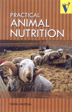 Practical Animal Nutrition
