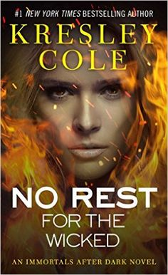No Rest for the Wicked by Kresley Cole Series: Immortals After Dark Published by: Simon and Schuster on March 2012 Narrator: Robert Petkoff Length: 10 hrs and 55 mins Genres: Paranormal Romance Teen Fantasy Books, Teen Romance Books, Paranormal Romance Books, Romance Novels, Immortals After Dark, Wicked Book, Kresley Cole, Contemporary Romance Books, Dark Books