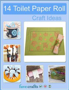 """""""14 Toilet Paper Roll Craft Ideas"""" free eBook"""