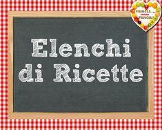 Elenchi di Ricette di Mangia senza Pancia, da agosto 2012 in poi. A cura di Giovanna Buono
