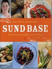 Sund base af Mai Britt Andreasen, ISBN 9788777495809