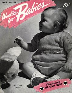 Woolies for Babies | Chadwick's Red Heart Wools | Spool Cotton Co Book No. 224