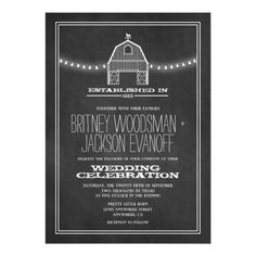 Country Rustic Chalkboard Barn Wedding Invitations How cute is this! With a rustic barn and string of lights on a chalkboard background, it's a classic. Barn Wedding Invitations, Beautiful Wedding Invitations, Shower Invitations, Event Invitations, Invitations Online, Country Style Wedding, Chalkboard Wedding, Black Chalkboard, Wedding In The Woods