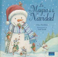 Claire Freedman: La magia de la Navidad (Pearson)