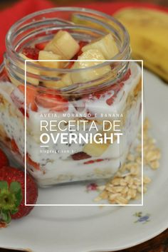 Overnight Oats Receita, Bruchetta, Natural Yogurt, Smoothies, Brunch, Food And Drink, Low Carb, Tasty, Cooking