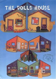 """The Doll's House by Jane Coughlan A fun little quilted doll's house to make that folds up flat at the end of the day's play.  Made from five double sided little quilts.  Four rooms fold out to make a cute wee house.  Absolutely darling and lots of fun! It is 20"""" tall. Price $18.00 ppd in the U.S."""