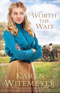 One of my favorite christian romance novels i have read it at karen witemeyer worth the wait fandeluxe Choice Image