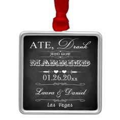 Ate, Drank and Got Married Christmas Keepsake Ornaments, Wedding favour