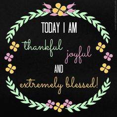 Today I am thankful Graphic :  #Inspirational  #quote