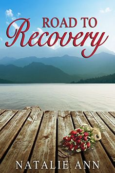 Road To Recovery (Road Series Book 1) by Natalie Ann http://www.amazon.com/dp/B00QSK7BEY/ref=cm_sw_r_pi_dp_fAvIvb1JQ4S59