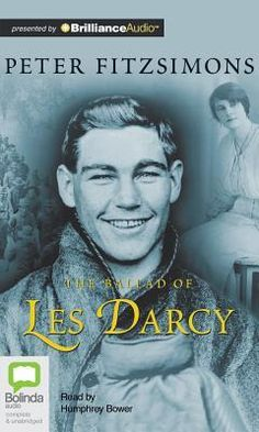 The Ballad of Les Darcy by Peter Fitzsimons, available at Book Depository with free delivery worldwide. Books On Tape, Books A Million, Family Outing, Job S, Book Of Life, World War I, Biography, New Books, Rage