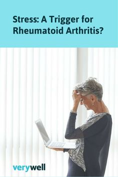 Is there concrete evidence that stress is a trigger of rheumatoid arthritis and related conditions? Is stress a factor in disease activity for those conditions? Learn more about stress as a potential trigger for rheumatoid arthritis and what you can do to