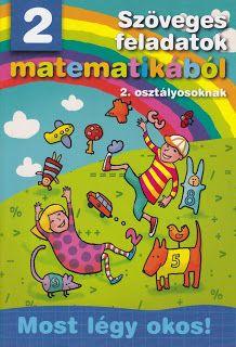 Marci fejlesztő és kreatív oldala: 2. osztály Dyscalculia, Web Gallery, 2nd Grade Math, Mathematics, Album, Learning, School, Books, Maya