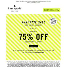 kate spade - surprise! for one day only, save up to 75% off...