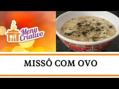 Vídeo: Missô com Ovo Sukiyaki, Asian Recipes, Oatmeal, Menu, Breakfast, Kale Soup, Spices, Diet Recipes, Soda