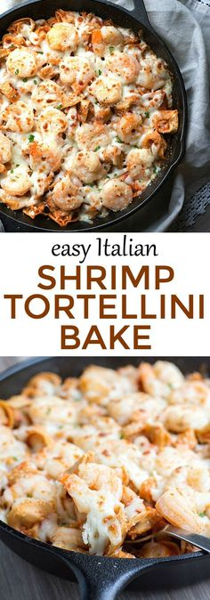 Dinner in under 30 minutes - Easy Italian Shrimp Tortellini Bake #italianshrimprecipes