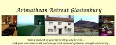 Glastonbury, Somerset : Arimathean Retreat - 15th century family home, run by Lisehanne Webster. Offers healing, counselling, personal and spiritual development courses and detoxing as well as yoga