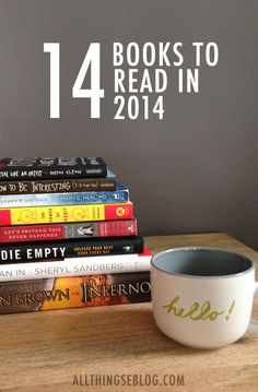 Add these babies to your reading list for 2014.