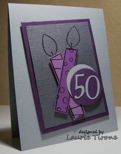 LSC244, WT242 Happy 50th Birthday by HamiltonGal - Cards and Paper Crafts at Splitcoaststampers