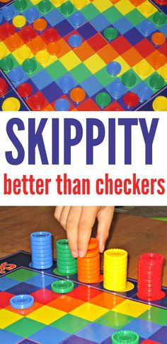 Skippity is a fun family game, and WAY more fun than checkers. Colorful, too.