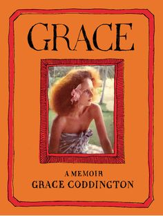 Biography of Grace Coddington. Must read this book! - bookclubexpress.com