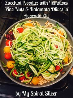 Sautéed Zucchini Noodles with Tomatoes, Pine Nuts and Kalamata Olives in Avocado Oil. This yummy meal takes less than 10 minutes from beginning to end. http://www.amazon.com/My-Spiral-Slicer-Spiralizer-Stainless/dp/B00PHNYKQA/
