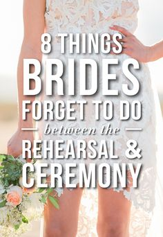 8 Things Brides Forget To Do Between The Rehearsal & Ceremony Space Wedding, Wedding Prep, Wedding Rehearsal, Wedding 2017, Wedding Advice, Wedding Ideas, July Wedding, Wedding Bells, Wedding Details
