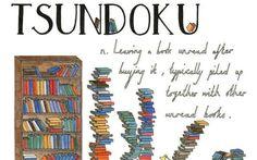 A mania de acumular livros não lidos tem um nome. Em japonês