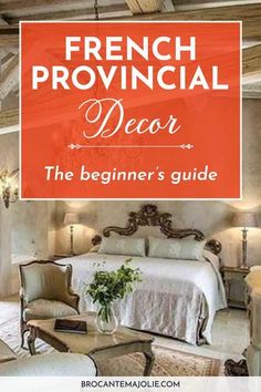French provincial is a decorating style that comes from the south of France. Here everything you need to know to get the French country decor you love