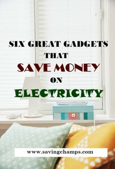 Gadgets save electricity; save money on electricity #savemoney #frugalliving #frugal