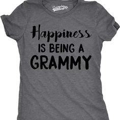 Isn't being a Grammy just the best thing ever? If you are proud to find your happiness in being a wonderful Grammy then we've got you covered with this fun design. Note that this is a Women's slim fit t-shirt (also known as junior fit). Sizes tend to run small so order larger if you're between sizes.  color: Gray, Pink, Navy Blue, Red, Royal Blue material: 100% Cotton Care: Wash on Cold, Hang Dry Fit: Womens Slim Fit