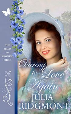 Daring to Love Again (The Belles of Wyoming Book Great Books, New Books, Books To Read, Love Dare, Losing Everything, Love Again, Page Turner, Type Setting, Book Nooks