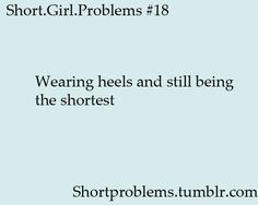 Short.Girl.Problems