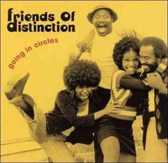 Friends Of Distinction - Going In Circles