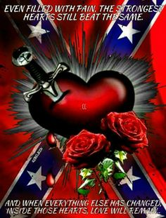 Your mother's heart ,Kayla j Miller,and Kyle j d Miller! Southern Heritage, Southern Pride, Southern Girls, Rebel Flag Tattoos, Country Girl Quotes, Country Girls, Southern Girl Quotes, Minions, Tattoo Ideas
