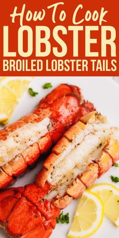 ★★★★★ Rating 470 - Broiled Lobster Tails Recipe. Get fancy with these succulent Broiled Lobster Tails flavored with lemon pepper butter for that special occasion. #dinnerideas #dinnerrecipes #healthydinnerrecipes #simpledinnerrecipes #easydinnerrecipes #seafoodrcipes #simpleseafoods #seafoods