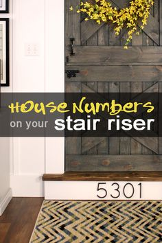 Install house numbers on your stair riser | remodelaholic.com #housenumber #stairs #decor @Remodelaholic .com