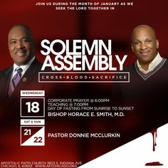 Join Bishop Horace E. Smith, M.D. & the Apostolic Faith Church for their Annual Solemn Assembly on 1/18 at 7pm with Bishop Horace E. Smith & 1/21 @ 7am & 1/22 with Pastor Donnie McClurkin. Location: AFC 3823 S Indiana Avenue, Chicago, IL 60653 For More Info: 773-373-8500 www.AFCChicago.org