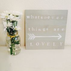 Wooden sign - Pi Beta Phi sorority - Whatsoever things are lovely - Pi Phi sign