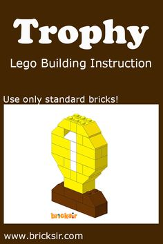 Small Trophy Lego Building Instructions, using only standard bricks! Available for iPhone and iPad. Free download at appsto.re/us/WRyX6.i #bricksir #lego #kidsactivities #homeschool www.bricksir.com